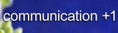 communication +1