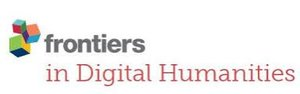 Frontiers in Digital Humanities