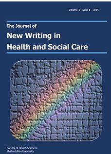 Journal of New Writing in Health and Social Care