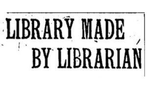 The, I. S. (1921, Oct 27). LIBRARY MADE BY LIBRARIAN. Indianapolis Star (1907-1922)