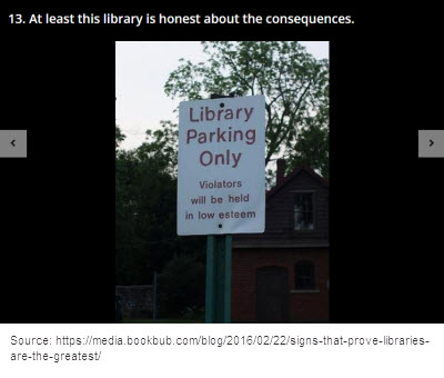 Sign: Library Parking, Violators will be Held in Low Esteem