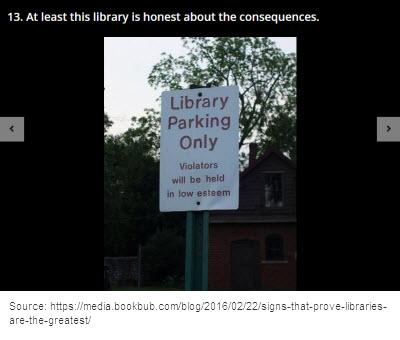 Sign: Library Parking, Violators will be Held in Low Esteem