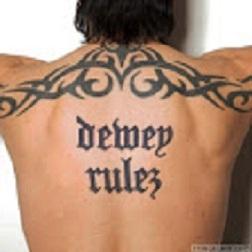 Dewey rules tattoo