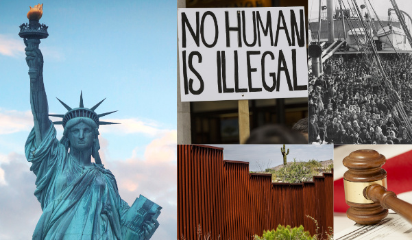 A montage of photos of the Statue of Liberty, the USA and Mexico Border, protest signs, ship of immigrants, and gavel